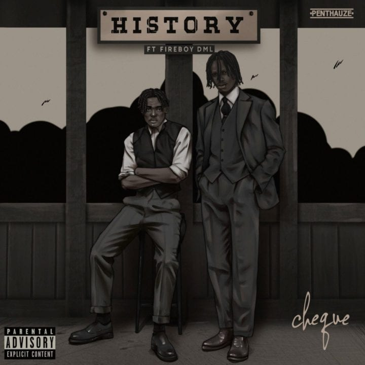 """Talented Nigerian singer and rapper Cheque released a brand new tune """"History"""" featuring   Fireboy DML.[Video]"""
